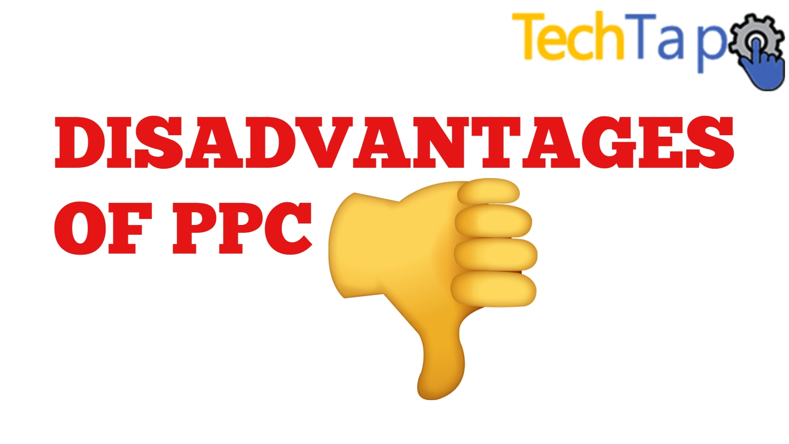 Disadvantages Of PPC ( Pay Per Click)