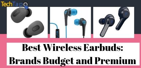 Best Wireless Earbuds_ Brands Budget and Premium