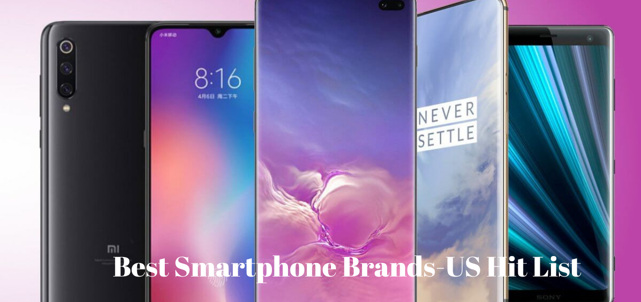 Best Smartphone Brands-US Hit List (1)