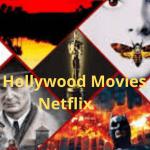Best Hollywood movies on Netflix