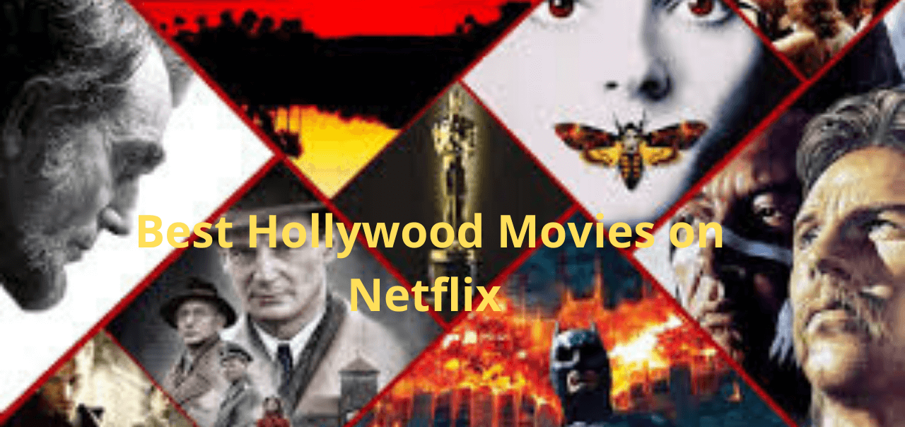 Best Hollywood movies on Netflix