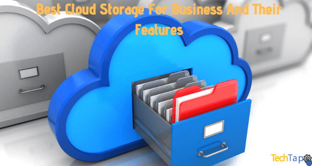 Best Cloud Storage For Business And Their Features