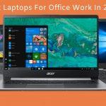 Best Laptops For Office Work In 2020 (1)